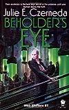 Beholder's Eye (Web Shifters)