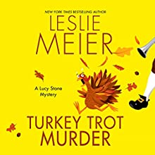 Turkey Trot Murder Audiobook by Leslie Meier Narrated by Karen White