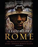 Legions of Rome, Stephen Dando-Collins, 1250004713