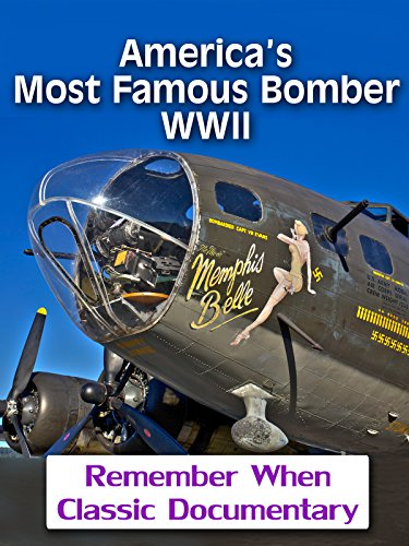 (America's Most Famous Bomber - WWII )