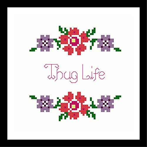Counted Cross Stitch Kit. Thug Life by Sew Irreverent