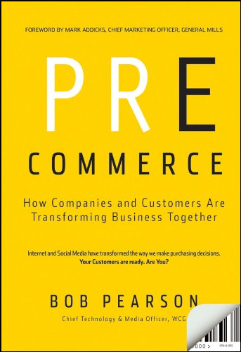 Download Pre-Commerce: How Companies and Customers are Transforming Business Together Pdf