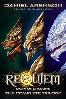 Requiem: Dawn of Dragons (The Complete Trilogy) by [Arenson, Daniel]