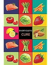 DIverticulitis: Diverticulitis Diet - Diverticulitis Recipes -Diverticulitis Cookbook - Diverticulitis Cure - Diverticuiltis Pain Free