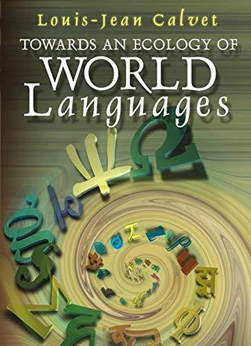 Towards an Ecology of World Languages