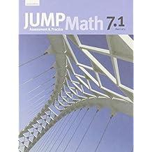 JUMP Math 7.1: Book 7, Part 1 of 2 by Mighton, John, JUMP Math (2009) Paperback