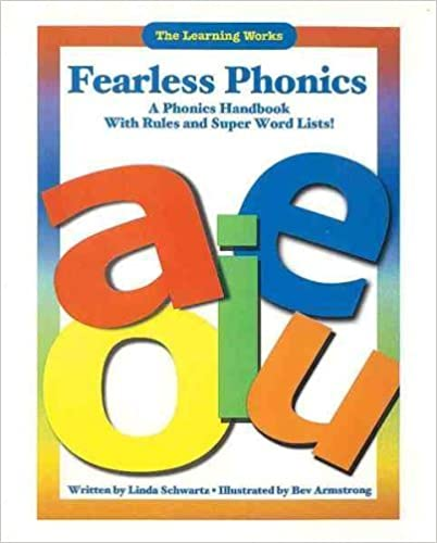 Book Fearless Phonics: A Phonics Handbook With Rules and Super Word Lists by Linda Schwartz (2000-08-03)