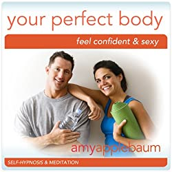 Create Your Perfect Body (Self-Hypnosis & Meditation)