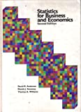 Statistics for Business and Economics, Anderson, David R. and Sweeney, Dennis J., 031477811X