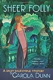 Sheer Folly (Daisy Dalrymple, Book 18)