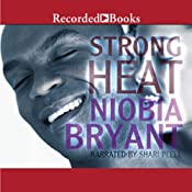 Strong Heat | Niobia Bryant
