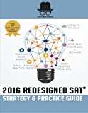 Test Prep Genius 2016 Redesigned SAT Strategy & Practice Guide