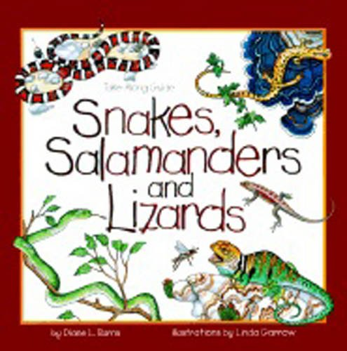 Snakes, Salamanders & Lizards (Take Along Guides)