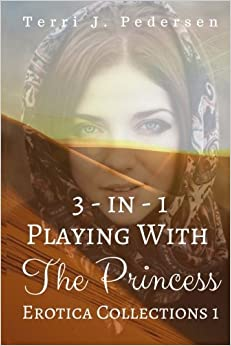 Book 3-In-1 Playing With The Princess Erotica Collections 1