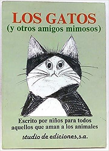 Gatos, los. (y otros amigos mimosos): Amazon.es: Richard y Helen Exley: Libros