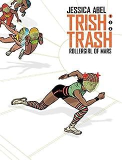 Book Cover: Trish Trash #1: Rollergirl of Mars