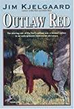 Outlaw Red, Jim Kjelgaard and J. Kjelgaard, 0808540424