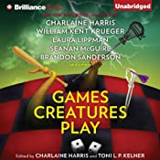 Games Creatures Play | Charlaine Harris (editor), Toni L. P. Kelner (editor)