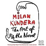 The Art of the Novel | Milan Kundera,Linda Asher (translator)