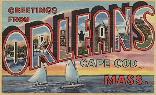 Greetings from Orleans, Cape Cod, Massachusetts (9x12 Fine Art Print, Home Wall Decor Artwork Poster)