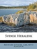 Svensk Heraldik, Bernhard Schlegel, 1248611993