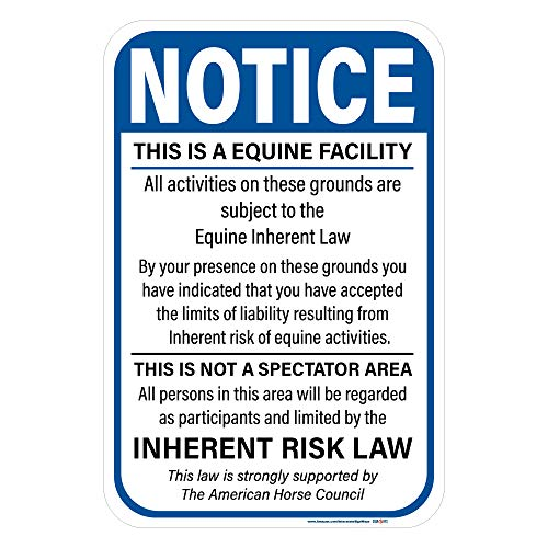 "Notice, This is an Equine Facility Sign, Includes Holes, 3M Quality Reflective, Aluminum, 12"" X 18"", Made in USA"