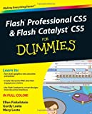 Flash Professional CS5 and Flash Catalyst CS5 for Dummies, Ellen Finkelstein and Gurdy Leete, 0470613556