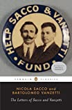 img - for The Letters of Sacco and Vanzetti (Penguin Classics) by Sacco Nicola Vanzetti Bartolomeo (2007-08-28) Paperback book / textbook / text book