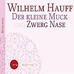 Der kleine Muck und Zwerg Nase | Wilhelm Hauff