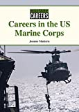Careers in the US Marine Corps (Military Careers)