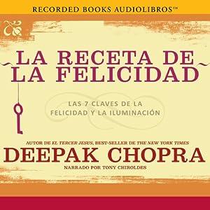 La receta de la felicidad [The Happiness Prescription] Audiobook