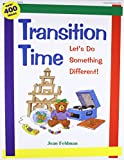 Transition Time: Let's Do Something Different!
