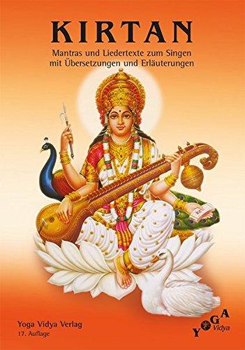 Kirtan Textheft Mantra-Singen: Mantras und Liedertexte zum Singen mit Übersetzungen und Erläuterungen