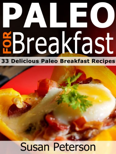 Download paleo for breakfast 33 delicious paleo breakfast recipes download paleo for breakfast 33 delicious paleo breakfast recipes quick and easy paleo recipes book 1 book pdf audio idkml8k0y forumfinder Choice Image