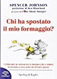 img - for Chi Ha Spostato il Mio Formaggio? / Who Moved My Cheese? book / textbook / text book