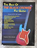 The Best of Black Crowes for Guitar: Includes Super TAB Notation (The Best of... for Guitar Series)