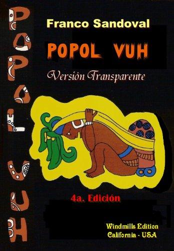 Amazon Com Popol Vuh Versión Transparente Spanish