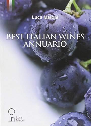 Best Italian Wines Annuario by Luca Maroni