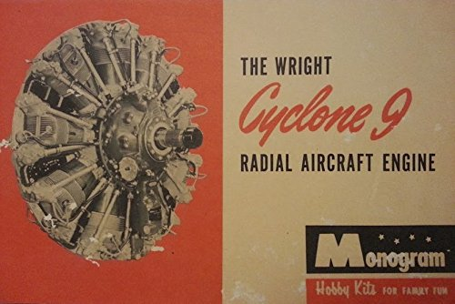 Wright Cyclone 9 Radial Aircraft Engine Brochure (Hobby Kits for Family Fun C9HE)