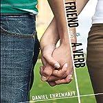 Friend Is Not a Verb   Daniel Ehrenhaft