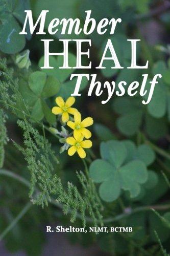 Member Heal Thyself