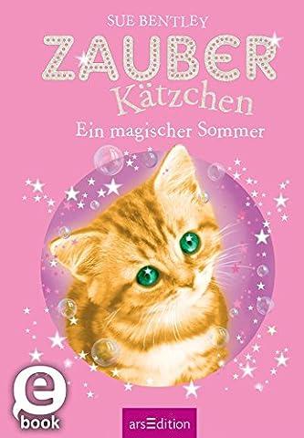 Zauberkätzchen - Ein magischer Sommer (German Edition) (Language Of Spells)