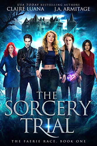 The Sorcery Trial by Claire Luana
