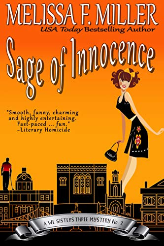 Sage of Innocence (A We Sisters Three Mystery Book - Gravy Innocence