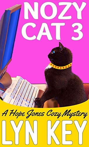 Nozy Cat 3 (Hope Jones Cozy Mystery) by [Key, Lyn]