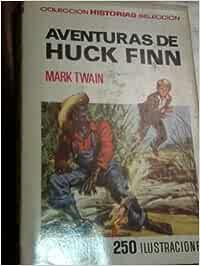 AVENTURAS DE HUCK FINN 250 ILUSTRACIONES 1972 TIPO COMIC