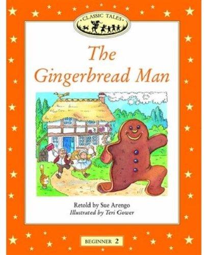 The Gingerbread Man (Oxford University Press Classic Tales, Level Beginner 2)