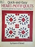 Quick-&-Easy Heart Motif Quilts, Karen O'Dowd, 0486251365