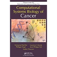 Computational Systems Biology of Cancer (Chapman & Hall/CRC Computational Biology...