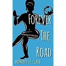 Forever the Road: A Rucksack Universe Fantasy Novel